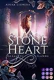 Stoneheart 1: Geraubte Flamme: Magisch-gefühlvoller Fantasy-Liebesroman (1)