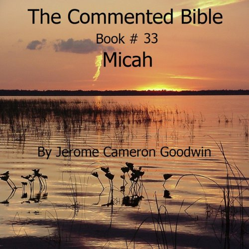 The Commented Bible: Book 33 - Micah audiobook cover art