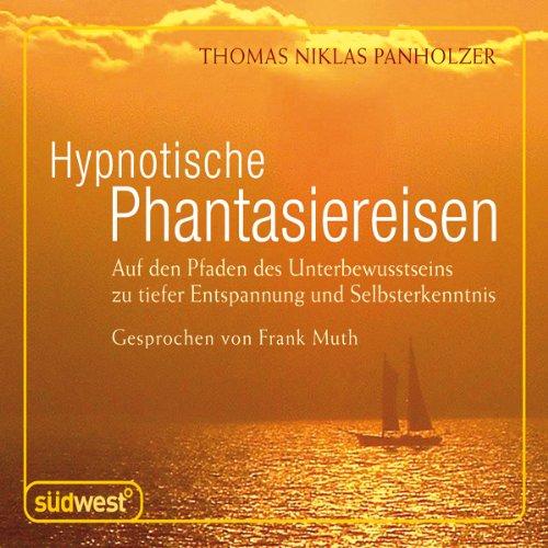 Hypnotische Phantasiereisen Titelbild