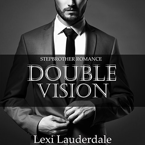 Stepbrother Romance: Double Vision audiobook cover art