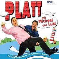 Platt mit Michael & Lutz
