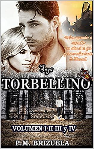 Saga Torbellino (Completa): Volumen I, II, III y IV