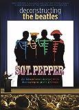 Deconstructing The Beatles' Sgt. Pepper
