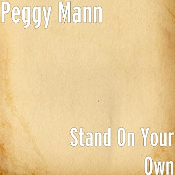 Stand on Your Own