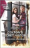 Colton s Secret History (The Coltons of Kansas Book 3)