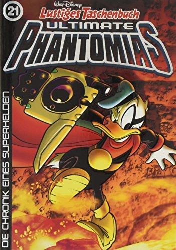 Lustiges Taschenbuch Ultimate Phantomias 21: Die Chronik eines Superhelden