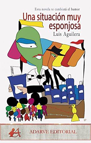Una situación muy esponjosa (Spanish Edition)