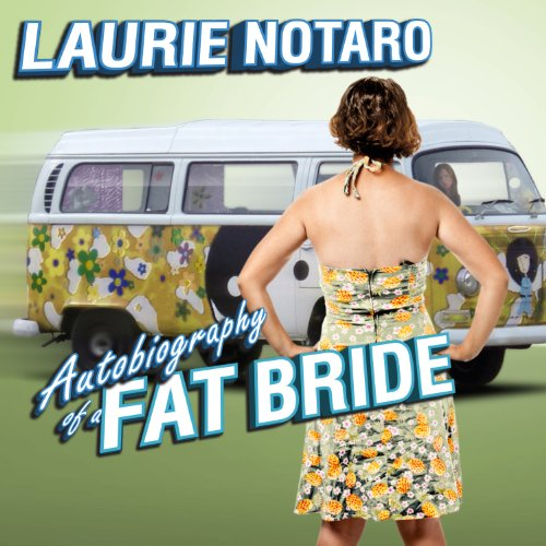 Autobiography of a Fat Bride audiobook cover art