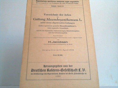 Verzeichnis der Arten der Gattung Mesembryanthemum L. nebst deren abgetrennten Gattungen