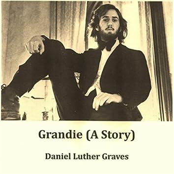Grandie (A Story)