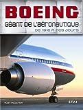 Boeing, géant de l'aéronautique - De 1916 à nos jours