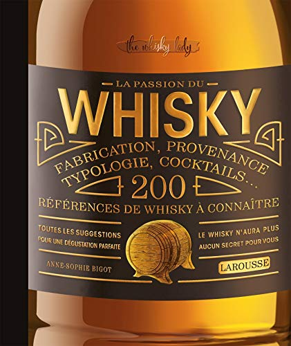 La passion du whisky (Hors collection Cuisine)