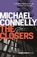 The Closers (Harry Bosch Series) by Michael Connelly(2015-01-15)