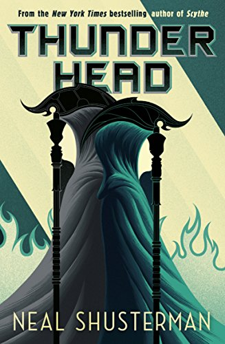 Thunderhead (Arc of a Scythe Book 2) (English Edition)