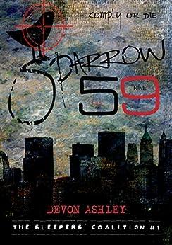 Sparrow 59 (The Sleepers' Coalition Book 1) (English Edition) van [Devon Ashley]