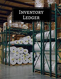 Inventory Ledger: Large Daily Weekly Monthly Year round Tracking Sheet and Inventory Management Control Book, Entry Logbook Notebook for Business and ... x 11 Paperback, 120 Pages (Inventory Manager)
