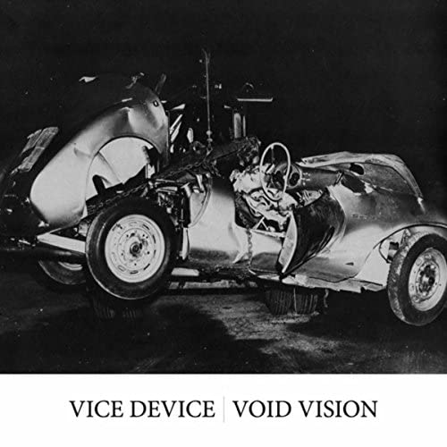 Vice Device & Void Vision
