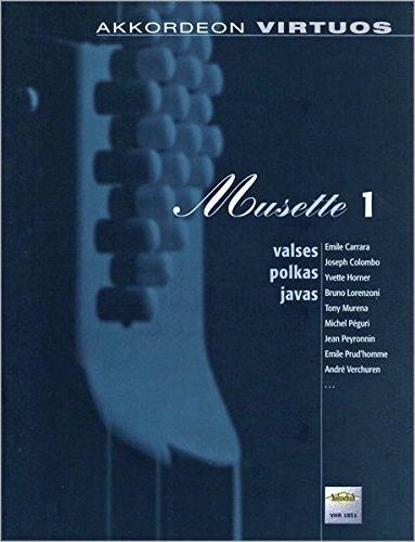 Musette Band 1, für Akkordeon: Valses Polkas Javas