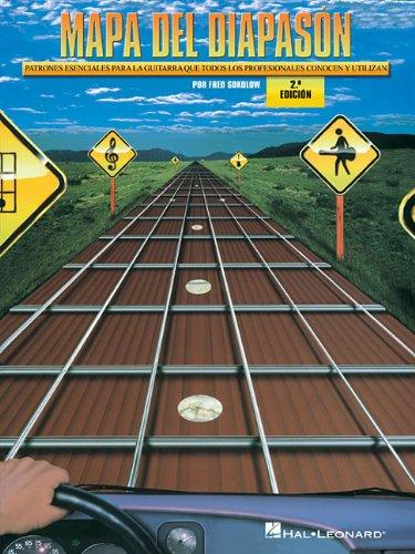 Mapa del Diapason - 2.0 Edicion: Patrones Esenciales Para La Guitarra Que Todos Los Profesionales Conocen Y Utilizan