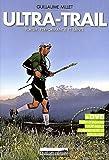 Ultra-Trail - Plaisir, performance et santé (1Cédérom)