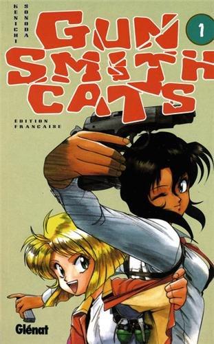 Gun Smith Cats, tome 1