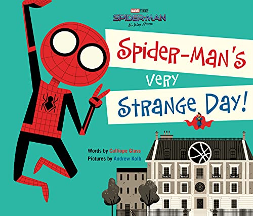 SPIDER-MAN NO WAY HOME SPIDER-MANS VERY STRANGE DAY
