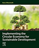 Implementing the Circular Economy for Sustainable Development (English Edition)