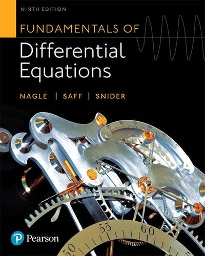 Compare Textbook Prices for Fundamentals of Differential Equations 9 Edition ISBN 9780321977069 by Nagle, R.,Saff, Edward,Snider, Arthur
