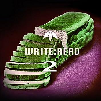 Write: Read, Pt. 2