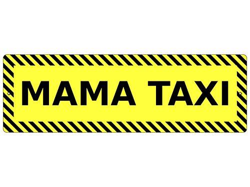 Interluxe Kunststoffschild Autoschild Mama Taxi Dekoschild Taxi-Schild Geschenk