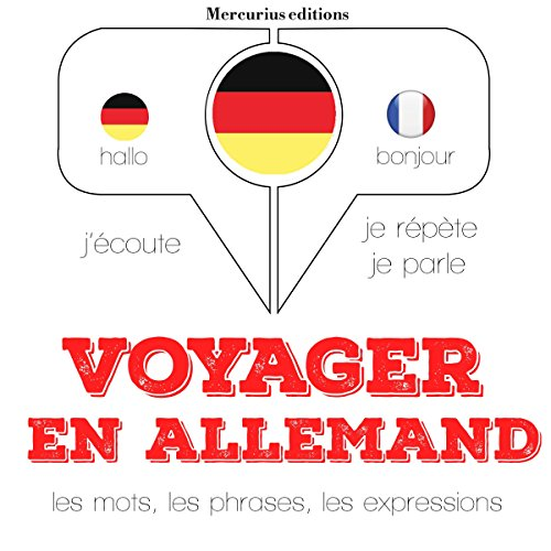 Voyager en allemand. 300 phrases et expressions essentielles, 100 verbes les plus courants     J'écoute. Je répète. Je parle.              By:                                                                                                                                 J. M. Gardner                               Narrated by:                                                                                                                                 Florence A.,                                                                                        Élodie                      Length: 1 hr and 18 mins     Not rated yet     Overall 0.0