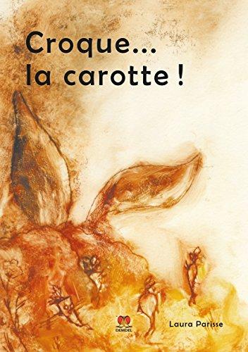 Croque... la carotte!