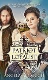 The Patriot and Loyalist (Hearts at War Book 2) (English Edition)
