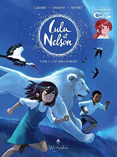 Lulu et Nelson T01: Cap sur l'Afrique