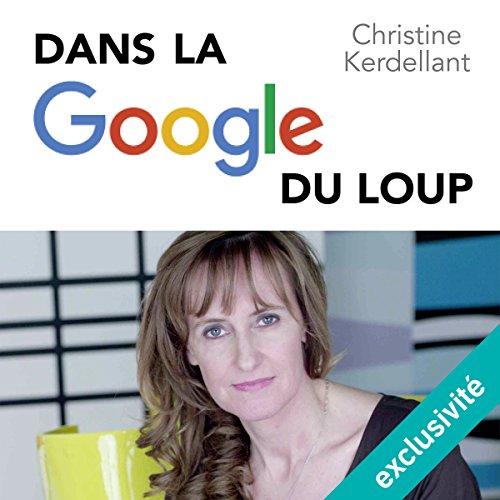 Dans la Google du loup audiobook cover art