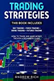 TRADING STRATEGIES: 4 BOOKS IN 1: DAY TRADING