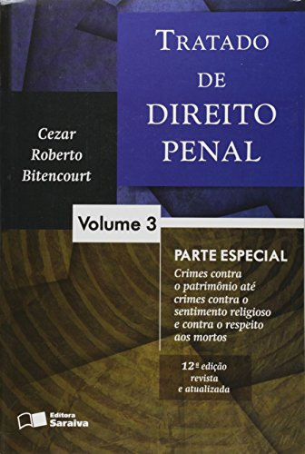 Tratado de Direito Penal - Volume 3