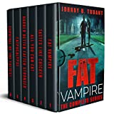 Fat Vampire: The Complete Series (A Comedy Horror Series)