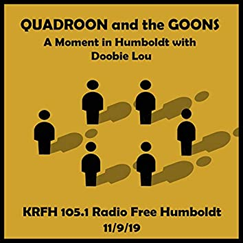 """Live on """"A Moment in Humboldt With Doobie Lou"""" Krfh 105.1 FM"""