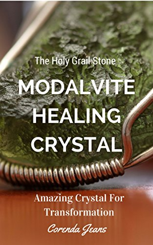 Moldavite Healing Crystal The Holy Grail Stone Amazing Crystal For Transformation (English Edition)