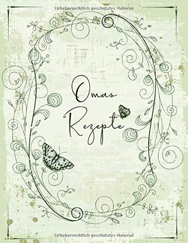 Omas Rezepte: Rezeptbuch zum selber schreiben I Platz für 110 Lieblingsspeisen I Inhaltsverzeichnis I Abkürzungsverzeichnis I floral mit Schmetterlingen