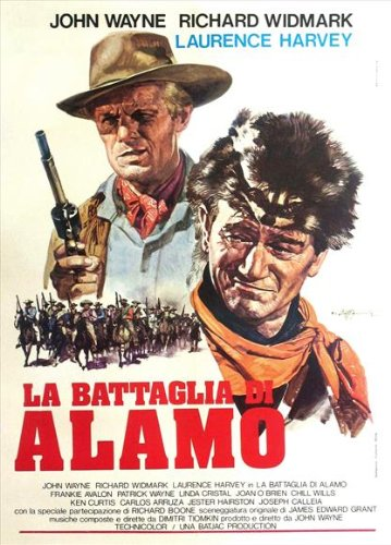 The Alamo Poster Italian 27x40 John Wayne Richard Widmark Laurence Harvey