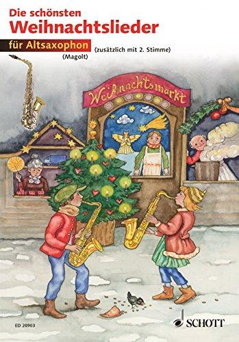Die schönsten Weihnachtslieder: 1-2 Alt-Saxophone