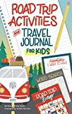 Road Trip Activities and Travel Journal for Kids (Happy Fox Books) Over 100 Games, Mazes, Mad Libs, Writing Prompts, Scavenger Hunts, and More to Keep Kids Having Fun in the Car with Zero Screen Time