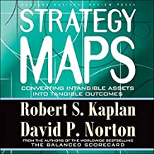 Strategy Maps Lib/E: Converting Intangible Assets Into Tangible Outcomes