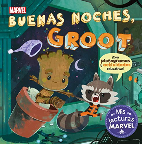 Buenas noches, Groot (Mis lecturas Marvel): Con pictogramas y actividades educativas