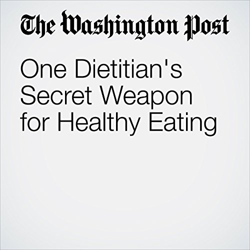 One Dietitian's Secret Weapon for Healthy Eating audiobook cover art