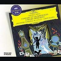Ravel: L'enfant Et Les Sortileges・L'heure Espagnole