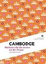 Cambodge : Maîtres de la terre et de l'eau: L'Âme des Peuples par Pomonti