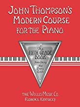 John Thompson's Modern Course for the Piano - 5th Grade